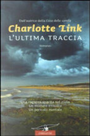 L'ultima traccia by Charlotte Link