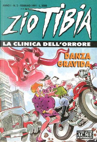 Zio Tibia, la clinica dell'orrore n. 2 by Giancarlo Caracuzzo, Lillo, Luigi Simeoni, Michelangelo La Neve