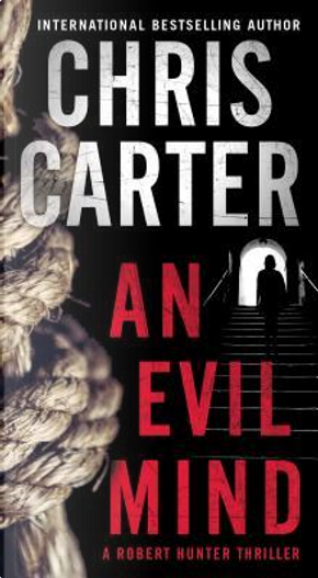 An Evil Mind by CHRIS CARTER