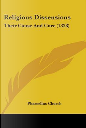 Religious Dissensions by Pharcellus Church