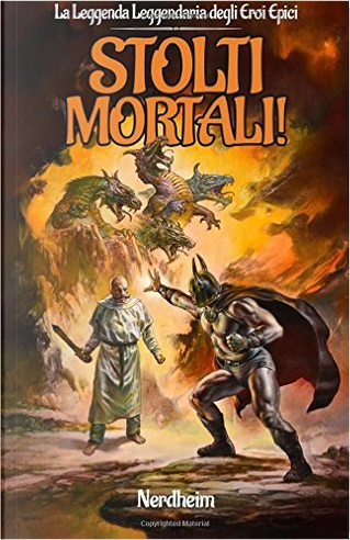 Stolti mortali! by Nerdheim