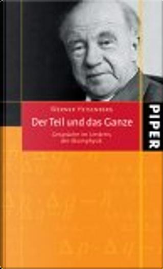 Der Teil und das Ganze by Werner Heisenberg