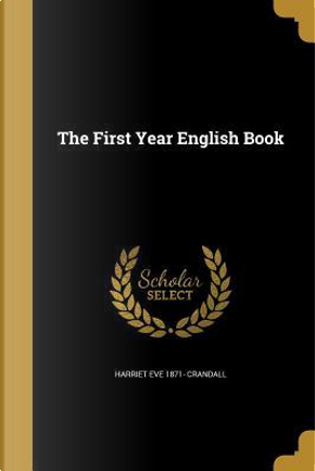1ST YEAR ENGLISH BK by Harriet Eve 1871 Crandall