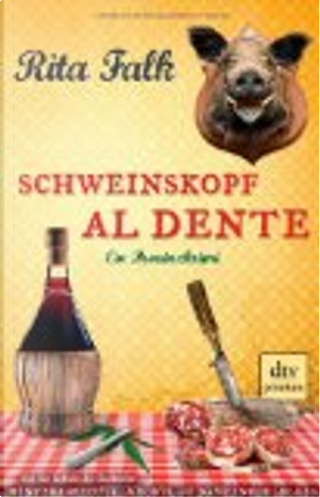 Schweinskopf al dente by Rita Falk