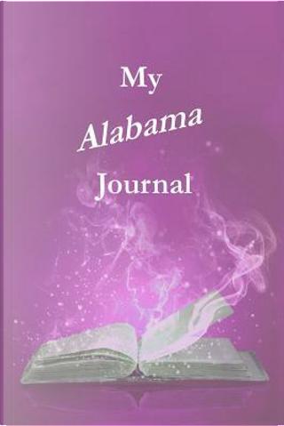 My Alabama Journal by Pamela Ackerson