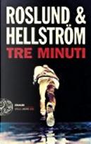 Tre minuti by Anders Roslund, Börge Hellström