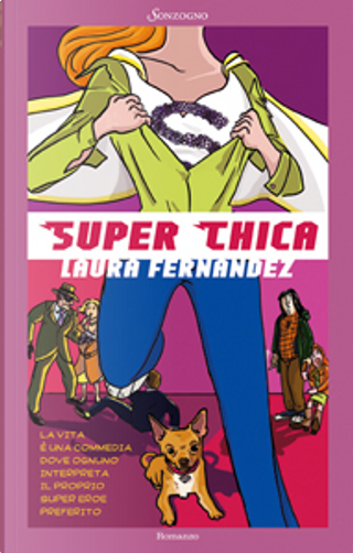 Super Chica by Laura Fernández