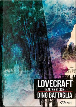 Lovecraft e altre storie by Dino Battaglia