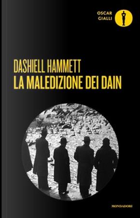 La maledizione dei Dain by Dashiell Hammett