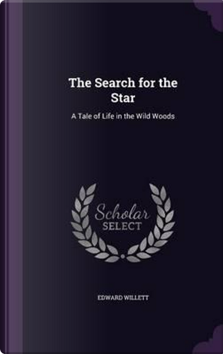 The Search for the Star by Edward Willett