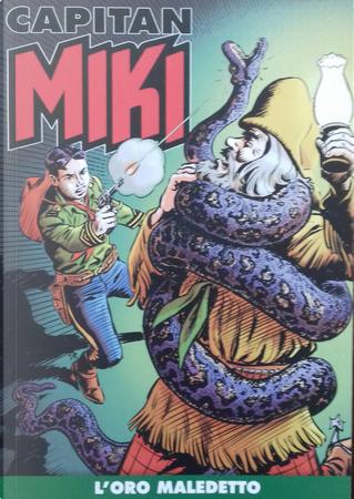 Capitan Miki n. 113 by Amilcare Medici, Bertrand Charlas, Davide Castellazzi