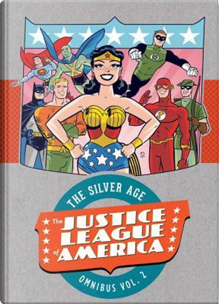 Justice League of America 2 by Gardner F. Fox