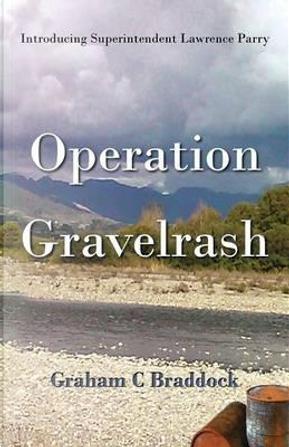 Operation Gravelrash by Graham C. Braddock