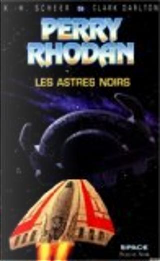 Les astres noirs by Karl-Herbert Scheer
