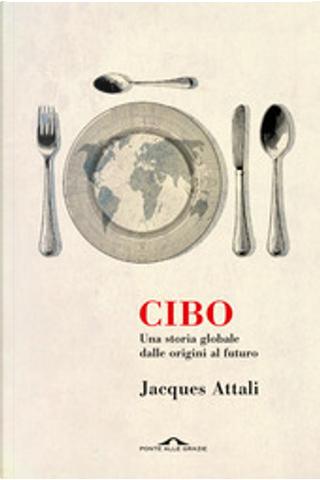 Cibo by Jacques Attali