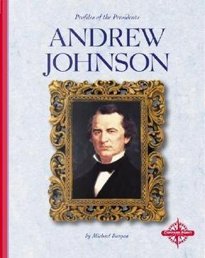 Andrew Johnson by Michael Burgan