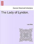 The Lady of Lyndon. Vol. II. by Lady Blake