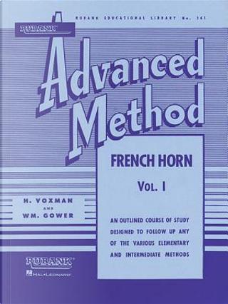Rubank Advanced Method Vol. I Horn in F by H. Voxman
