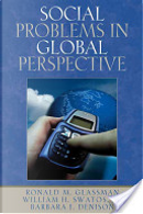 Social Problems In Global Perspective by Ronald M. Glassman