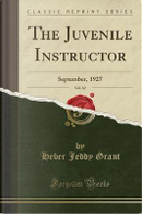 The Juvenile Instructor, Vol. 62 by Heber Jeddy Grant
