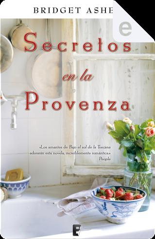 Secretos en la Provenza by Bridget Asher