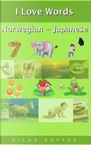I Love Words Norwegian - Japanese by Gilad Soffer