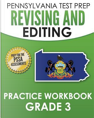Pennsylvania Test Prep Revising and Editing Practice Grade 3 by Test Master Press Pennsylvania