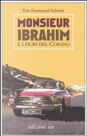 Monsieur Ibrahim e i fiori del Corano by Eric-Emmanuel Schmitt