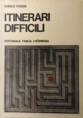 Itinerari difficili by Enrico Possis