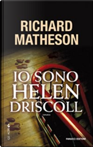 Io sono Helen Driscoll by Richard Matheson
