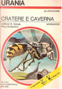 Cratere e caverna by Clifford D. Simak, Irwin Ross, Poul Anderson