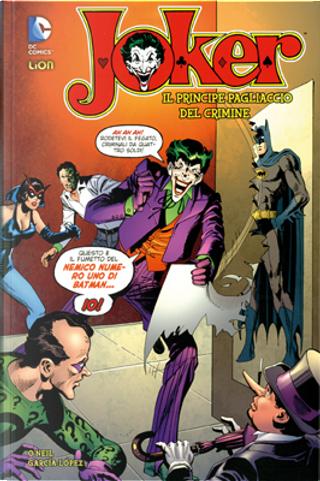 Joker, il Principe Pagliaccio del Crimine - vol. 1 by Dennis O'Neil, Elliot S. Maggin