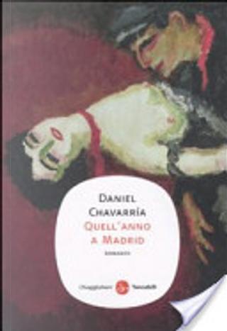 Quell'anno a Madrid by Daniel Chavarria