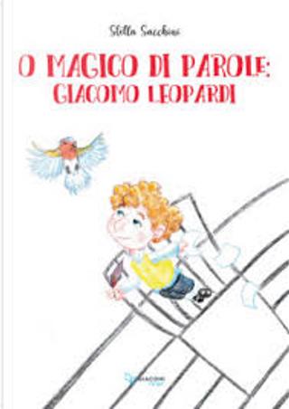 O magico di parole by Stella Sacchini