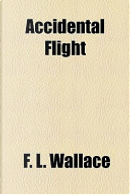 Accidental Flight by F. L. Wallace
