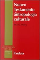Nuovo testamento e antropologia culturale by Bruce J. Malina