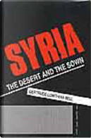 Syria by G. L. Bell