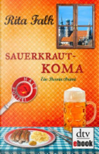 Sauerkrautkoma by Rita Falk