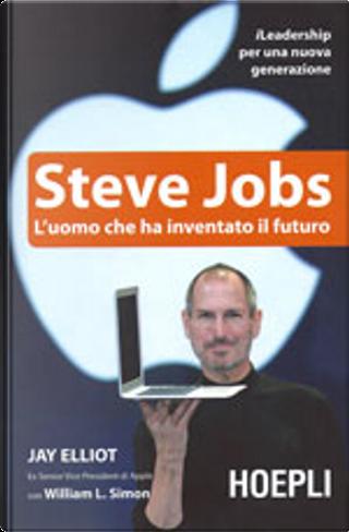 Steve Jobs by William L. Simon, Jay Elliot