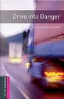 Drive into Danger: 250 Headwords by Rosemary Border