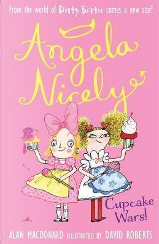 Cupcake Wars! (Angela Nicely) by alan macdonald