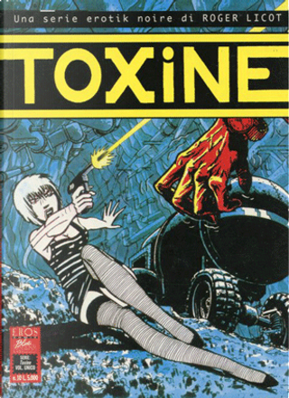 Toxine by Roger Licot