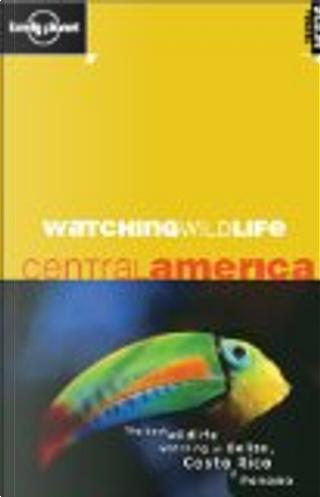 Watching Wildlife by David Andrew, Luke Hunter