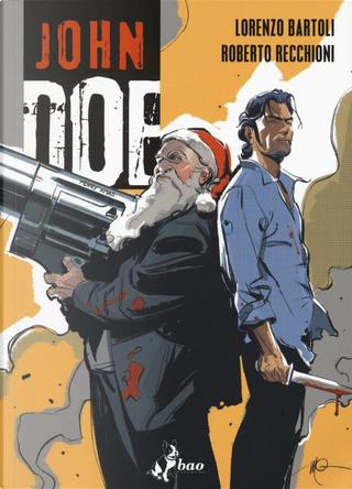 John Doe vol. 5 by Lorenzo Bartoli, Roberto Recchioni