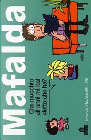 Mafalda. Le strisce dalla 801 alla 960 by Quino