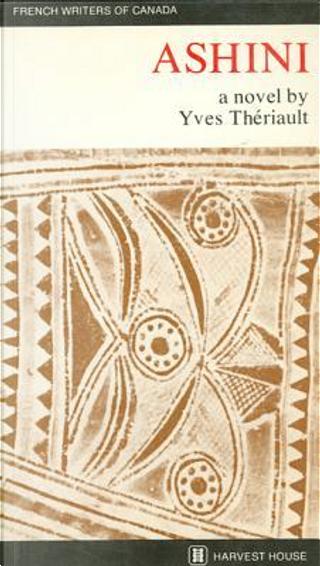 Ashini (Novel) by Theriault