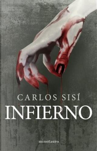 Infierno by Carlos Sisí