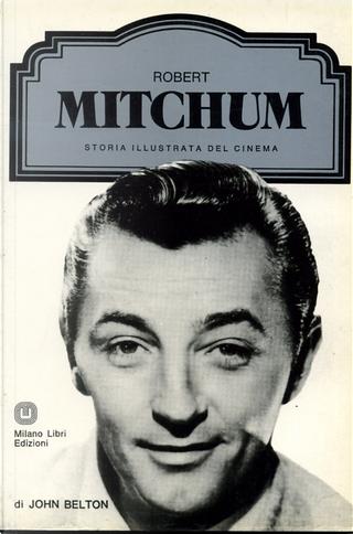 Robert Mitchum by John Belton