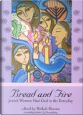 Bread and Fire by Liz Rosenberg, Slonim