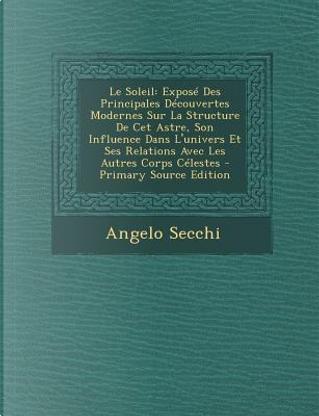 Le Soleil by Angelo Secchi